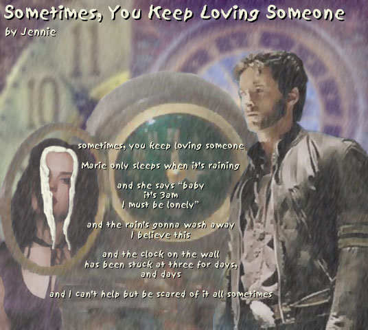 Sometimes, You Keep Loving Someone